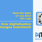 PIT café 17 mei: How digitalization changes boardwork